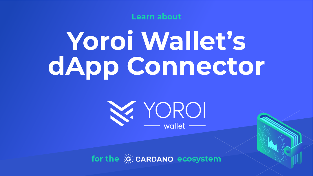EMURGO is Thrilled to Announce Yoroi Wallet's dApp Connector