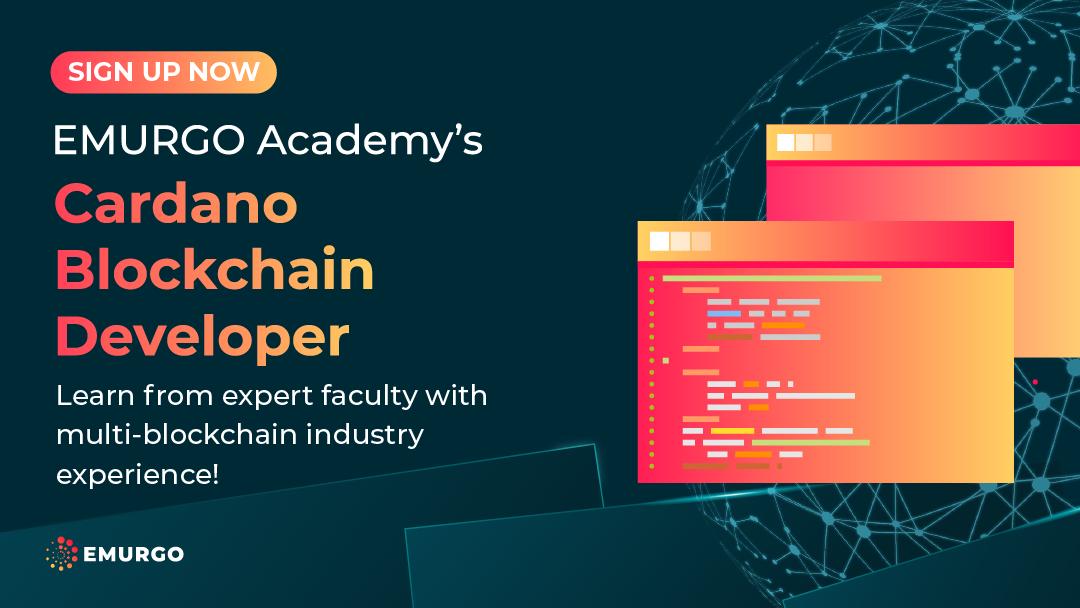 "Sign Up For EMURGO Academy's ""Cardano Blockchain Developer"" Program!"
