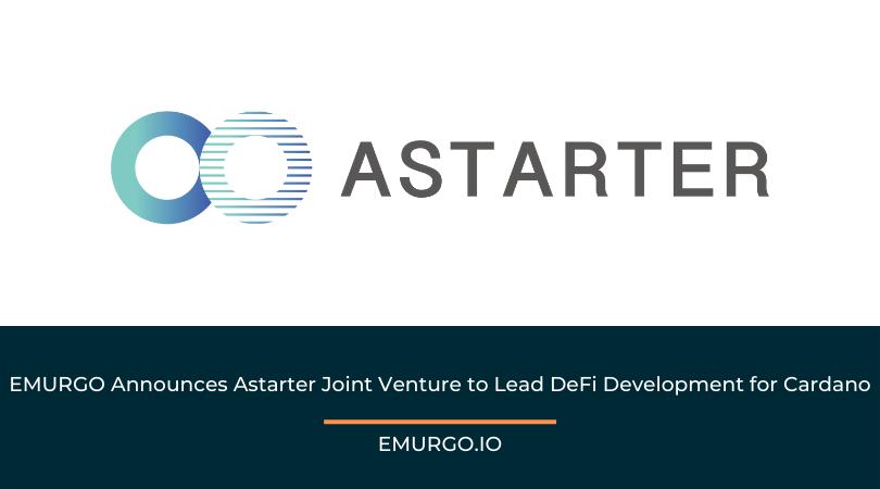 EMURGO Announces Astarter Project to Foster DeFi Development for Cardano