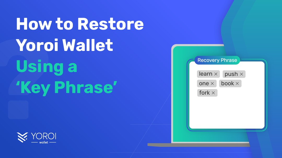How to Restore Yoroi Wallet Using Your Recovery Key Phrase