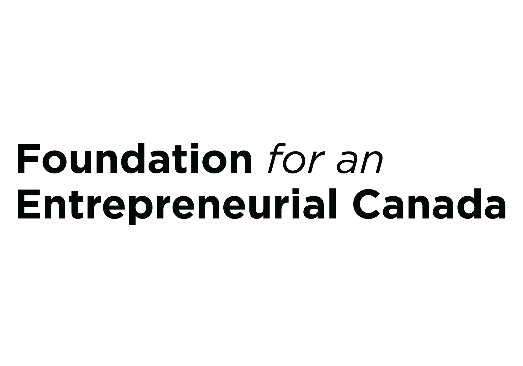 Foundation for an Entrepreneurial Canada