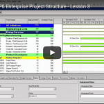 YouTube Lesson 3: Intro To P6 Enterprise Project Structure