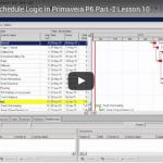 P6 Lesson 10: Add Schedule Logic in P6 (2)