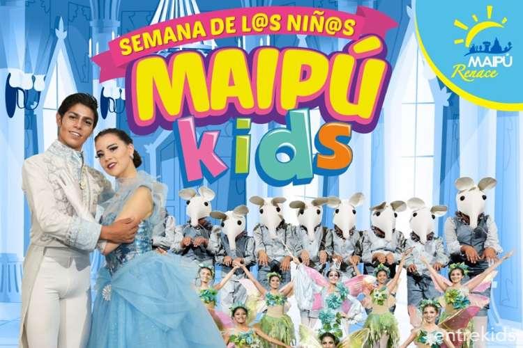 """Maipíu Kids: """"Cenicienta, un sueño hecho realidad"""""""