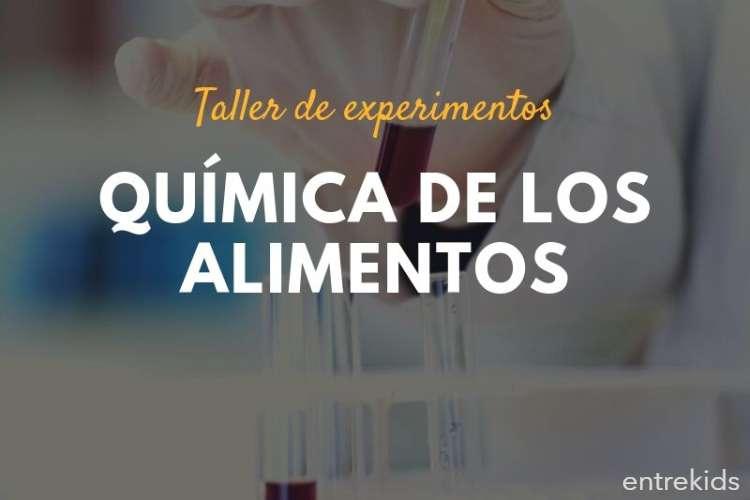 Taller de experimentos: Química de los alimentos