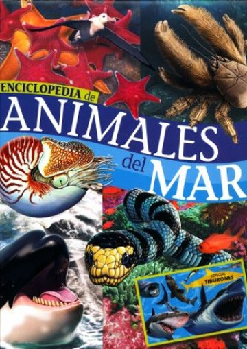 Enciclopedia de - ANIMALES DEL MAR