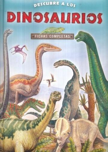 Descubre a los Dinosaurios
