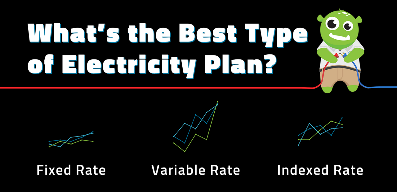 What's the Best Type of Electricity Plan?