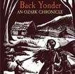 Back Yonder, An Ozark Chronicle