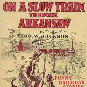 On a Slow Train Through Arkansaw