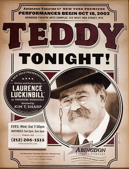 Luckinbill as Teddy Roosevelt