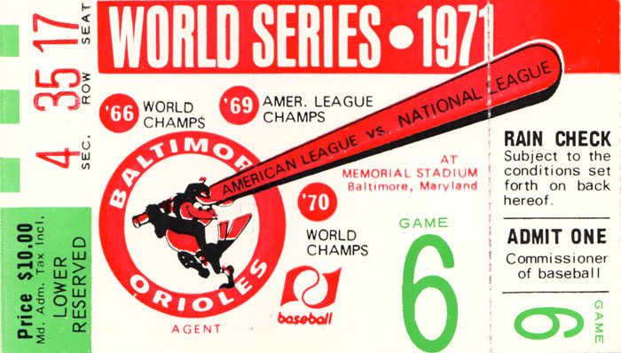 Ticket from World Series with Brooks Robinson
