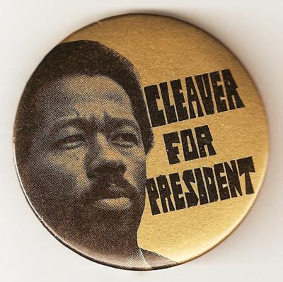 Eldridge Cleaver: Campaign Button