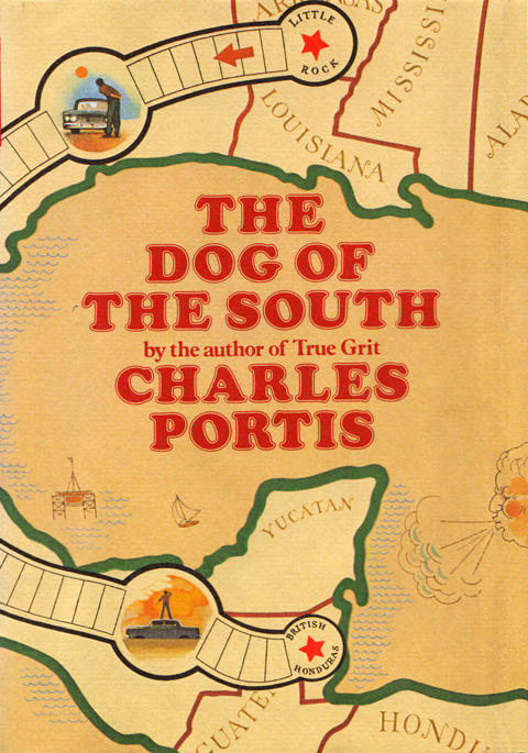 Dog of the South by Charles Portis