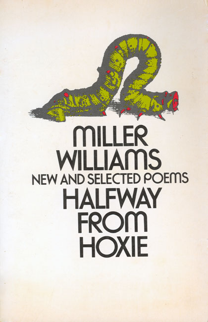 Halfway from Hoxie by Miller Williams