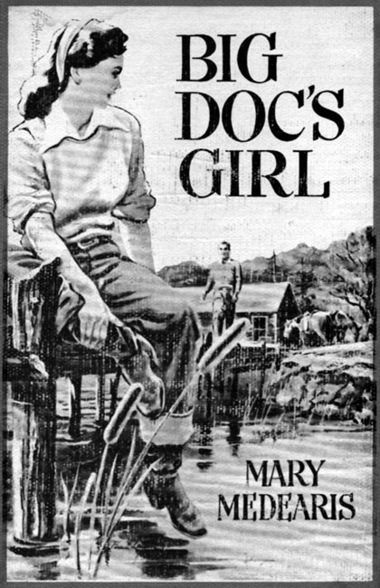 Big Doc's Girl by Mary Medearis