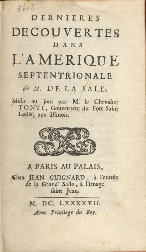 Henri de Tonti's Account of La Salle's Voyages