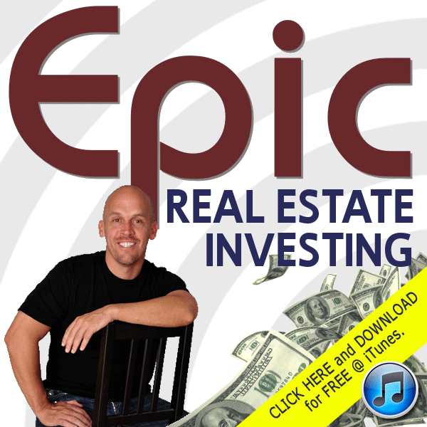 Epic Real Estate Investing Podcast on iTunes
