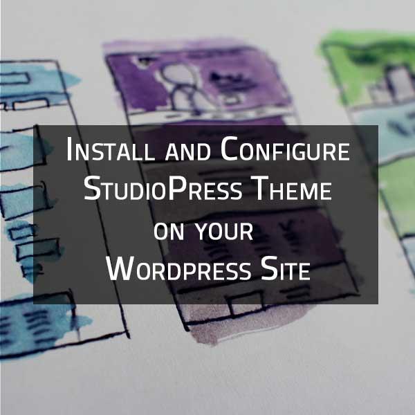 install and configure studiopress theme