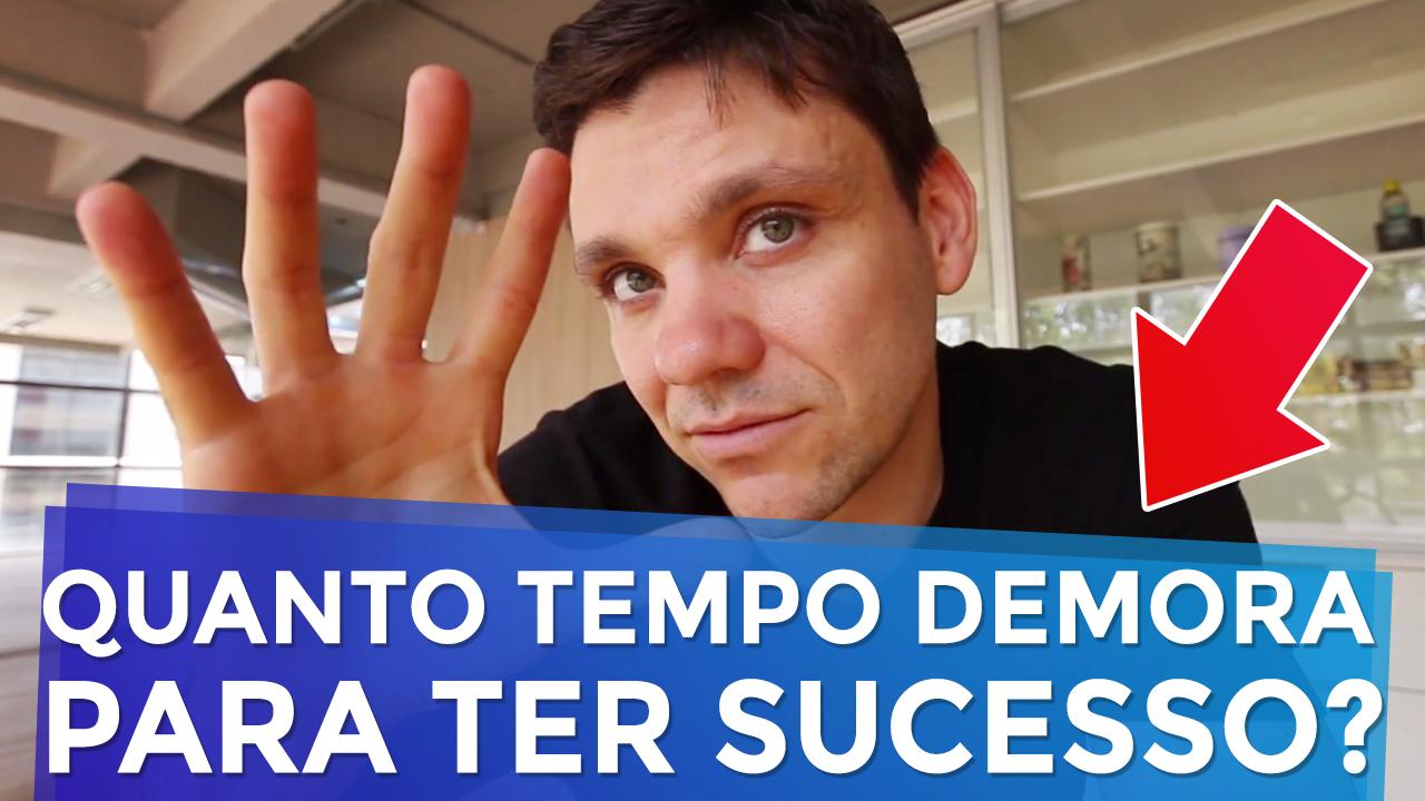 Quanto tempo demora para alcançar o sucesso?