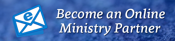 Become an Online Ministry Partner