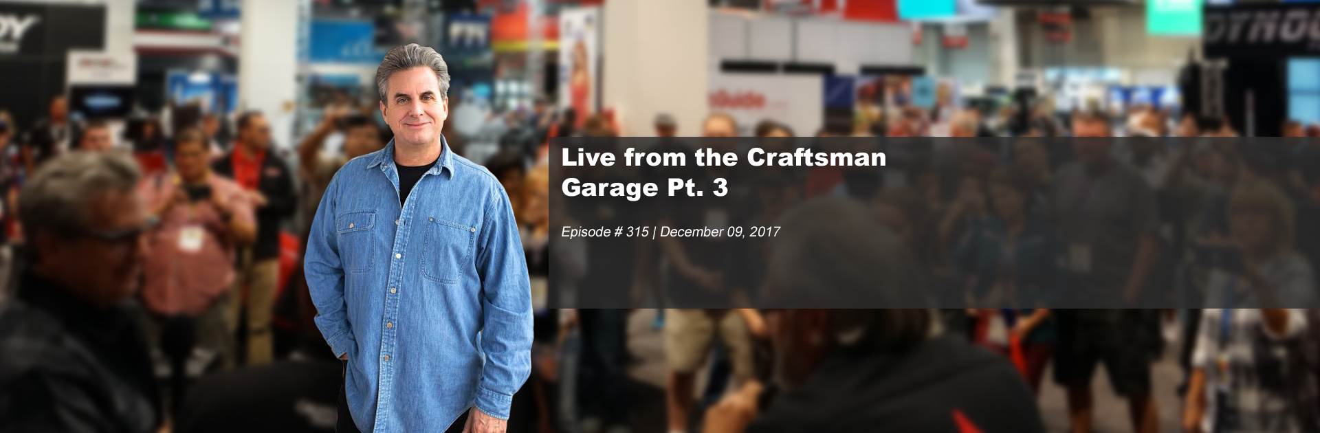 Live From The Craftsman Garage Pt 3 312