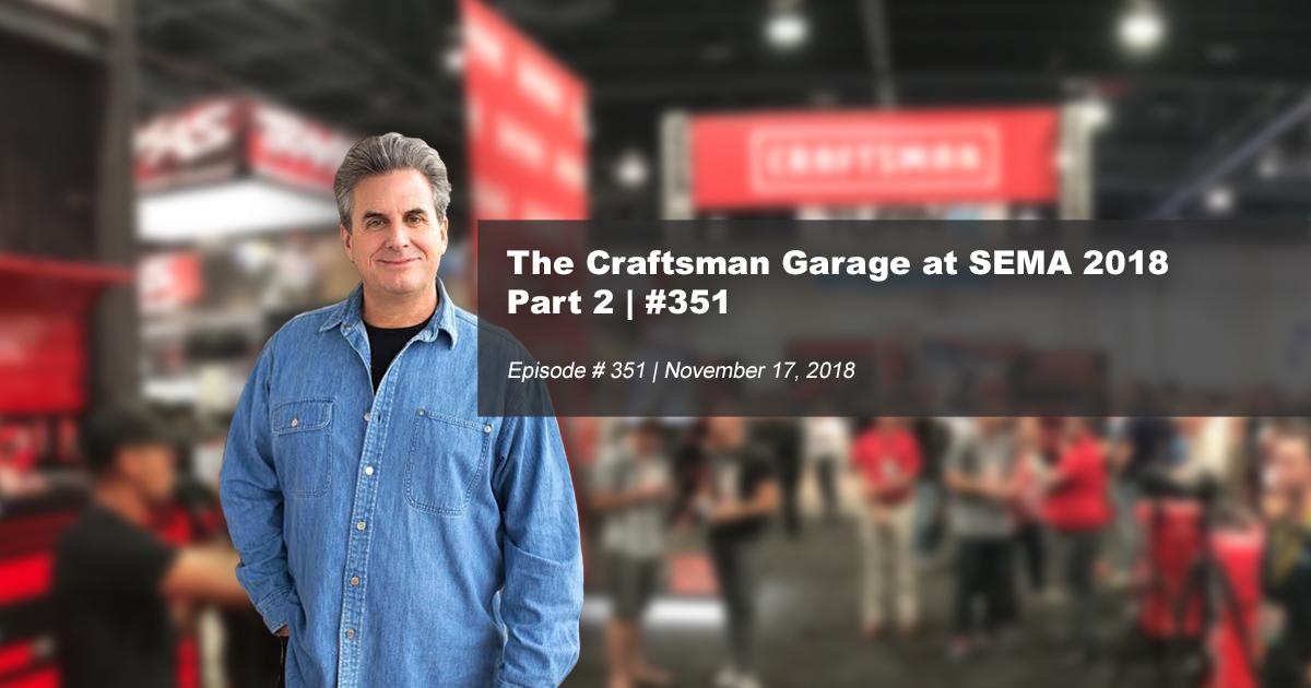 The Craftsman Garage At Sema 2018 Part 2 351
