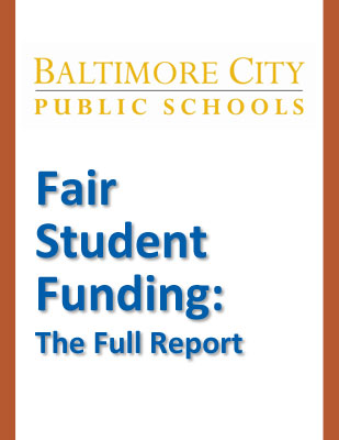 Fair Student Funding in Baltimore City