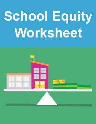 School Equity Worksheet thumb