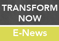 Transform Now E-News Thumb