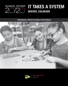It Takes a System: A Case Study of Denver Public Schools (DPS)