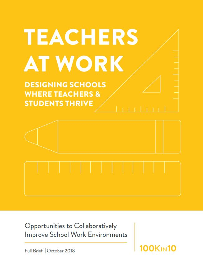Teachers at Work: Designing Schools Where Teachers and Students Thrive