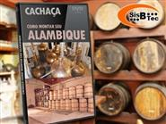 DVD Cachaça - Como Montar um Alambique de R$ 103,00 por apenas R$ 29,90.
