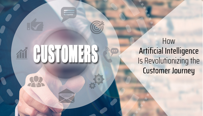 How Artificial Intelligence Is Revolutionizing the Customer Journey