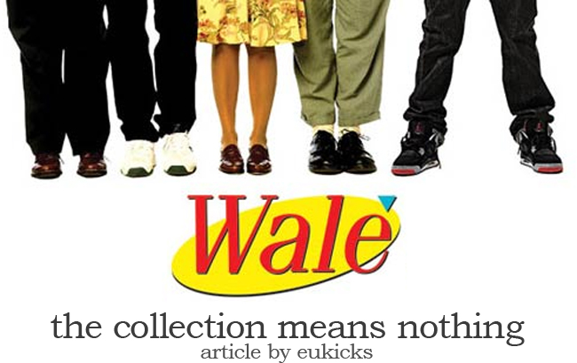 Wale | The Collection Means Nothing