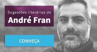 Sugestão literárias de André Fran