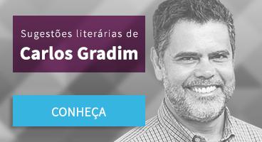 Sugestão literárias de Carlos Gradim