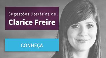Sugestão literárias de Clarice Freire