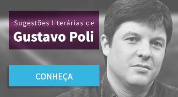 Sugestão literárias de Gustavo Poli