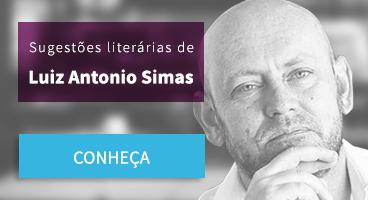 Sugestão literárias de Luiz Antonio Simas
