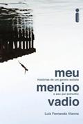 Meu Menino Vadio - Luiz Fernando Vianna
