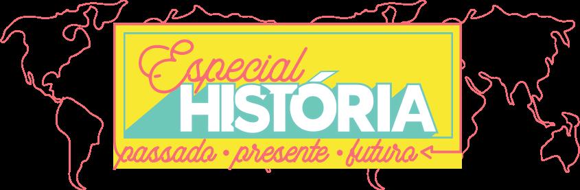 Especial história
