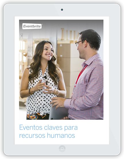 Los eventos como una acción clave en tu estrategia de marketing