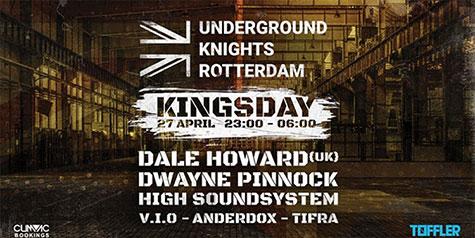 Underground Knights Rotterdam | Kingsday w/ Dale Howard (UK)