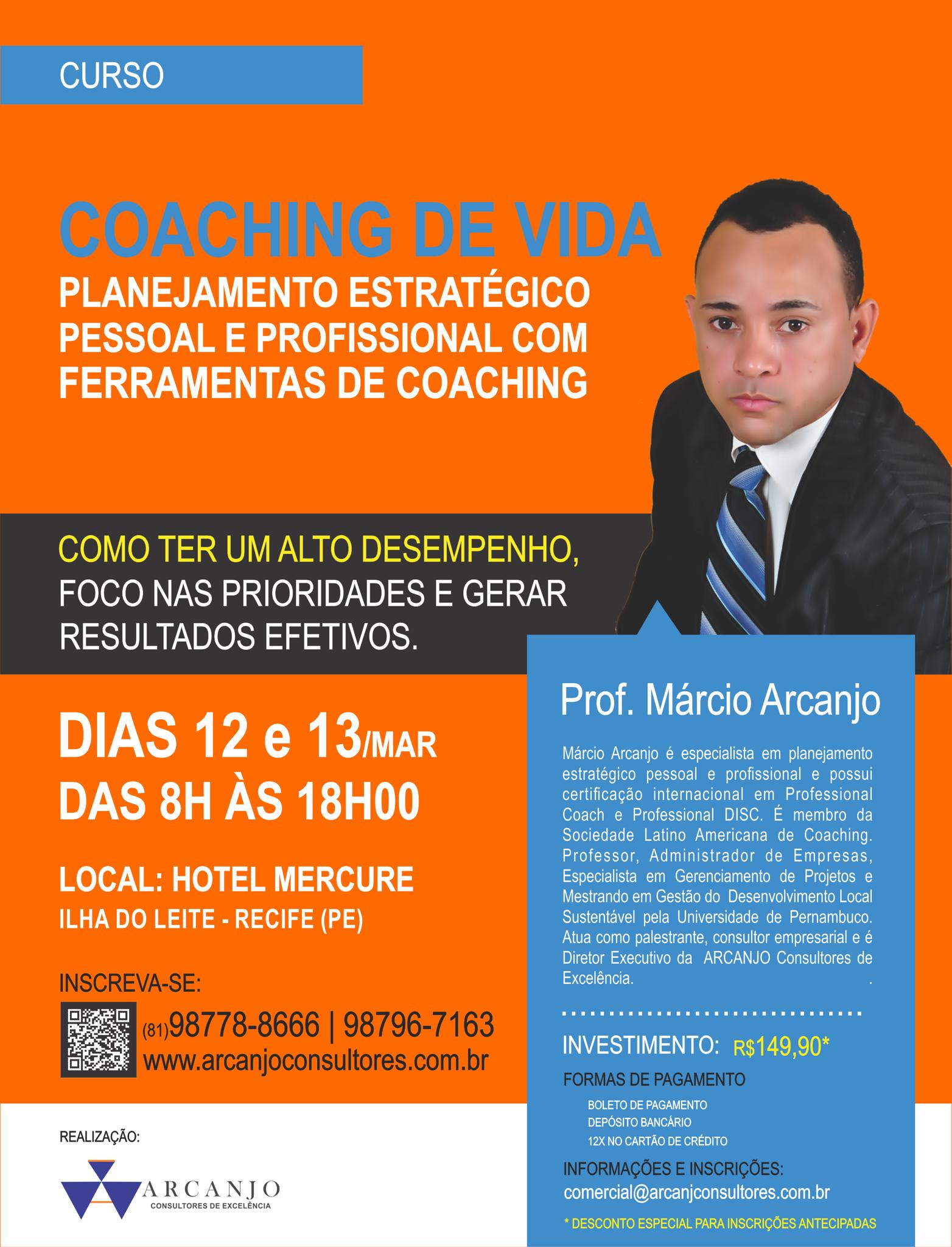 Curso de Coaching de Vida - Planejamento Estratégico Pessoal e Profissional -ARCANJO Consultores de Excelencia - Flyer 5.png