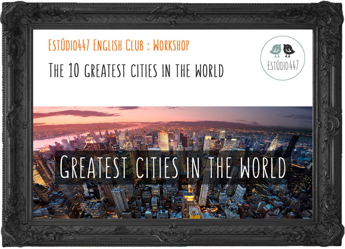The-greatest-cities-in-the-world-poster-700px.jpg