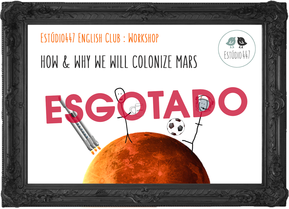 esgotado-Colonize-Mars-workshops.jpg