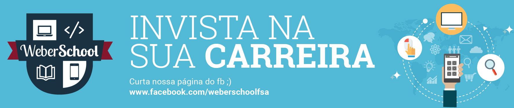 weberschool_banner_invista_carreira.jpg