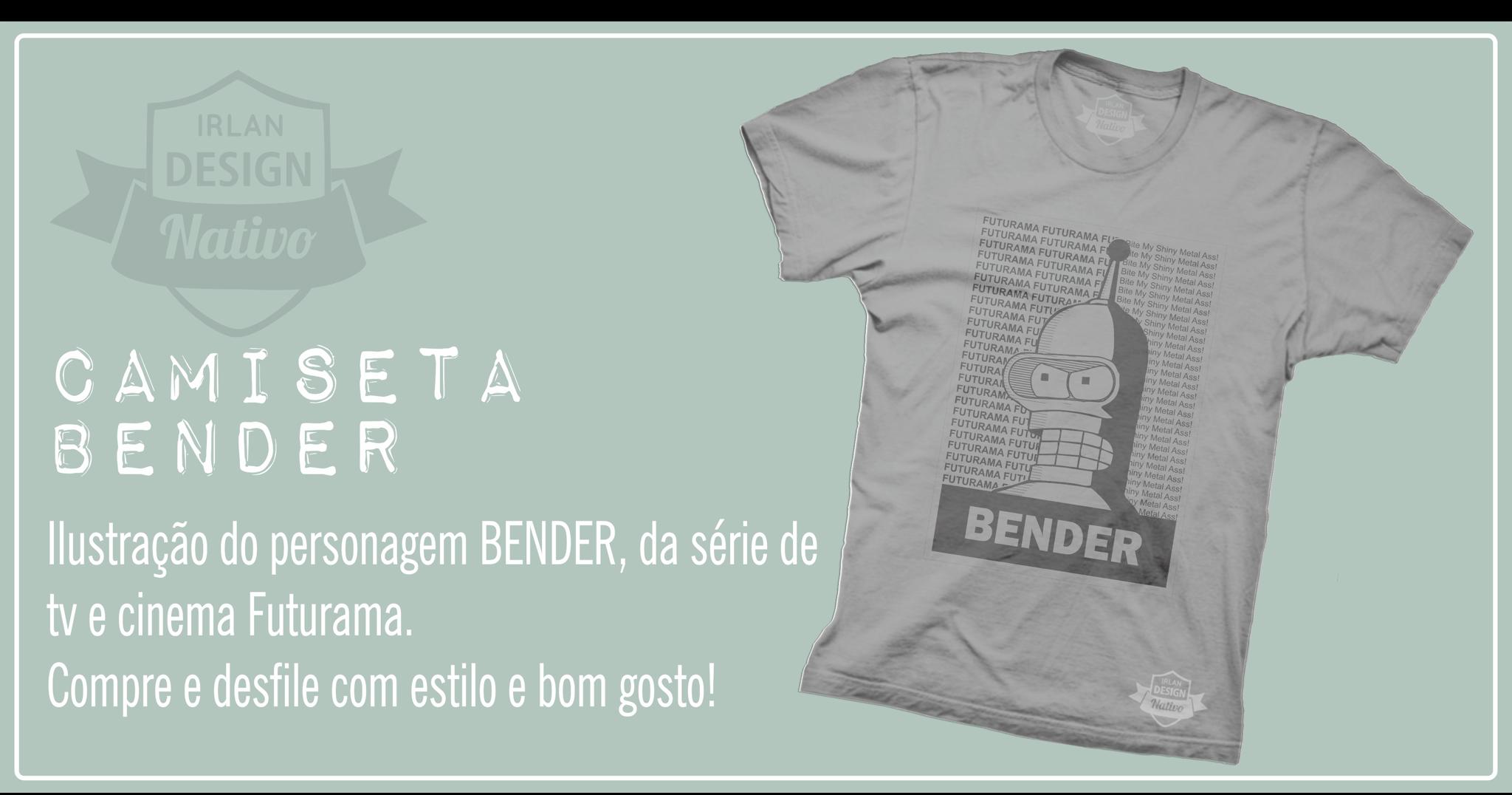 Camiseta - Bender