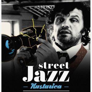 Street jazz - Kusturica